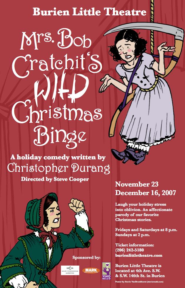 Backstage Actors Theatre poster for Mrs. Bob Cratchit's Wild Christmas Binge, 2007
