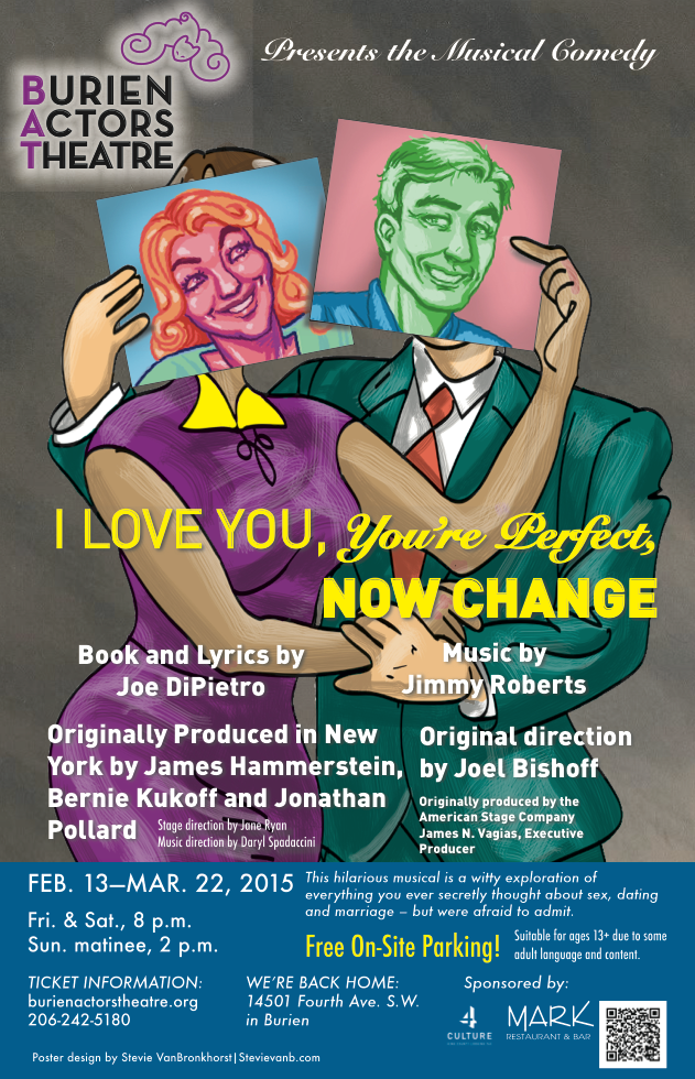 Backstage Actors Theatre poster for I Love You, You're Perfect, Now Change, 2015